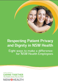 Respecting Patient Privacy and Dignity: 8 ways to make a difference