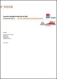 Towards an Aboriginal Health Plan for NSW - Consultation Paper 2 Thumbnail