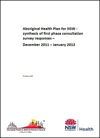 Aboriginal Health Plan for NSW - Synthesis of First Phase Consultation Survey Responses Thumbnail