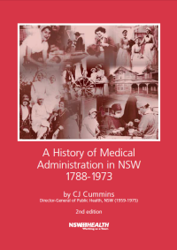 A History of Medical Administration in NSW 1788-1973