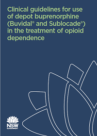 Clinical guidelines for use of depot buprenorphine (Buvidal® and Sublocade®) in the treatment of opioid dependence