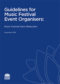 Guidelines for music festival event organisers: Music festival harm reduction