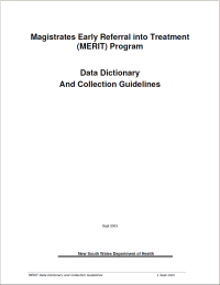Magistrates Early Referral into Treatment (MERIT) Program: Data Dictionary & Collections Guidelines