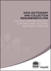 Data Dictionary and Collection Guidelines for the NSW Minimum Dataset for Drug and Alcohol Treatment Services