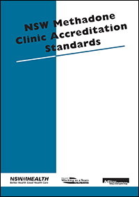 Methadone Clinic Accreditation Standards NSW