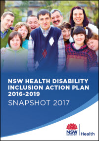 NSW Health Disability Inclusion Action Plan 2016-2019 - Snapshot 2017
