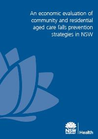 An Economic Evaluation of Community and Residential Aged Care Falls Prevention Strategies in NSW