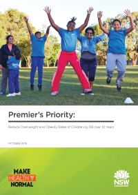Premier's Priority: Reduce Overweight and Obesity Rates of Children by 5% over 10 Years