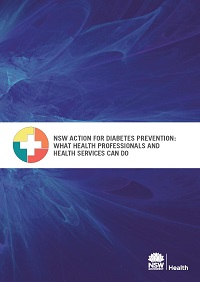 NSW Action for Diabetes Prevention: What Health Professionals and Health Services Can Do
