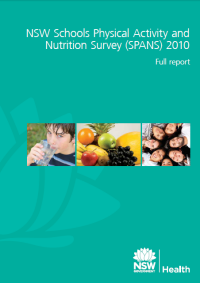 NSW Schools Physical Activity and Nutrition Survey (SPANS) 2010: Full Report