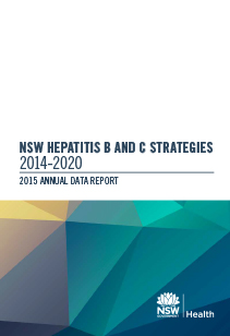 NSW Hepatitis B and C Strategies 2014-2020 2015 Annual Report