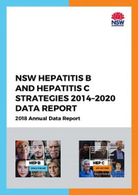 NSW Hepatitis B and C Strategies 2014-2020 2018 Annual Data Report