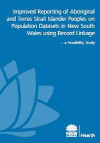 Improved Reporting of Aboriginality in NSW Population Datasets using Record Linkage: A Feasibility Study