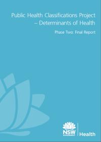Public Health Classifications Project - Determinants of Health - Final Report