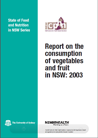 Report on the Consumption of Vegetables and Fruit in NSW: 2003