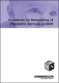 Guidelines for Networking of Paediatric Services in NSW