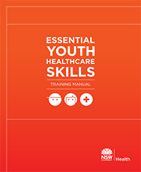 Essential Youth Healthcare Skills Training Manual