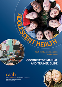 Youth Friendly General Practice Training Toolkit: Coordinator Manual and Trainer Guide