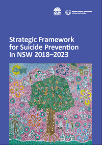 Strategic Framework for Suicide Prevention in NSW 2018-2023​