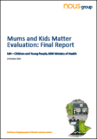 Mums and Kids Matter Evaluation - Final Report