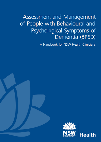 Assessment & Management of People with Behavioural and Psychological Symptoms of Dementia (BPSD)