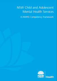 NSW Child and Adolescent Mental Health Services (CAMHS) Competency Framework