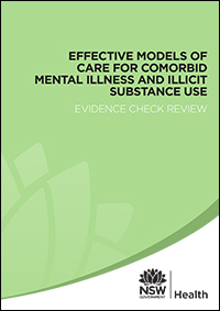 Effective Models of Care for Comorbid Mental Illness and Illicit Substance Use