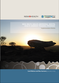 Aboriginal mental health worker training program: Implementation Review