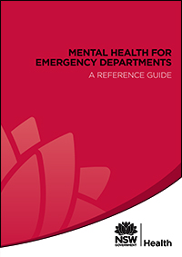Mental Health for Emergency Departments – A Reference Guide