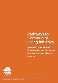 Pathways to Community Living Initiative Evaluation Report 1 - Building the foundation for the transformational change