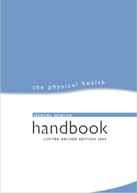 Physical Health Mental Health Handbook - Limited Revised Edition 2009