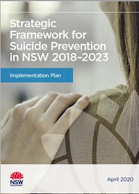 Strategic Framework for Suicide Prevention in NSW 2018-2023 – Implementation Plan
