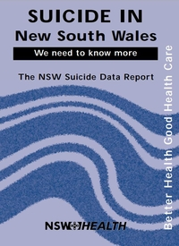 Suicide in New South Wales - We Need to Know More - The NSW Suicide Data Report