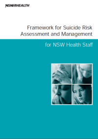Framework for Suicide Risk Assessment and Management for NSW Health Staff