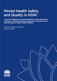 Mental Health Safety and Quality in NSW: Implementation Update August 2018