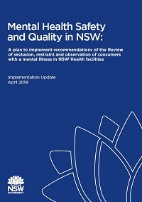 Mental Health Safety and Quality in NSW: Implementation Update April 2019