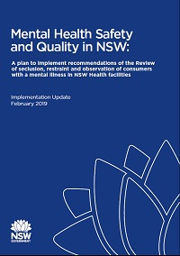 Mental Health Safety and Quality in NSW: Implementation Update February 2019
