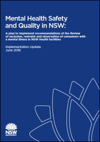 Mental Health Safety and Quality in NSW: Implementation Update June 2018
