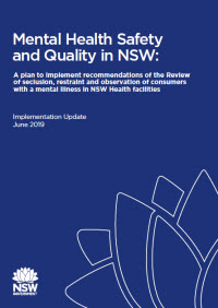 Mental Health Safety and Quality in NSW: Implementation Update May 2019