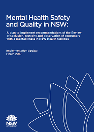 Mental Health Safety and Quality in NSW: Implementation Update March 2019