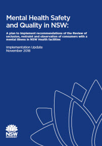 Mental Health Safety and Quality in NSW: Implementation Update November 2018