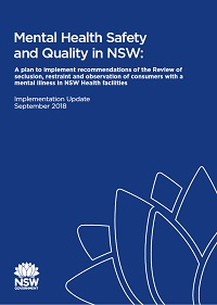 Mental Health Safety and Quality in NSW: Implementation Update September 2018