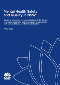 Mental Health Safety and Quality in NSW: An implementation plan to prevent seclusion and restraint