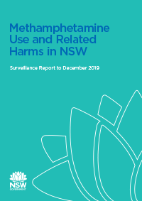 Methamphetamine Use and Related Harms in NSW - Surveillance Report to December 2019