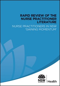 Rapid Review of the Nurse Practitioner Literature - Nurse Practitioners in NSW 'Gaining Momentum'