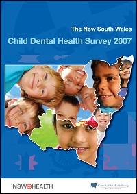 NSW Child Dental Health Survey 2007