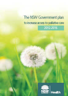 The NSW Government plan to increase access to palliative care 2012-2016