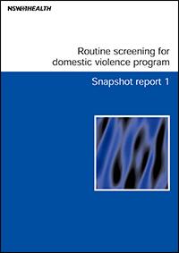 Routine screening for domestic violence program – Snapshot report 1