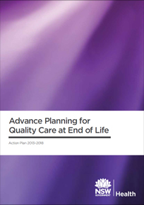 Advance Planning for Quality Care at End of Life - Action Plan 2013-2018