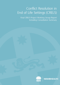 Conflict Resolution in End of Life Settings Project: Working Group Report